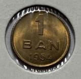 1 Ban 1954 Romania, UNC, Luciu de batere