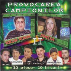 CD Provocarea Campionilor II, original, manele