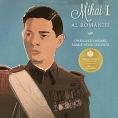 Regele Mihai I Al Romaniei/Adrian Cioroianu