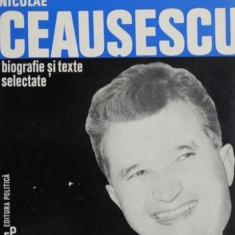 Nicolae Ceausescu biografie si texte selectate - Michel-P. Hamelet