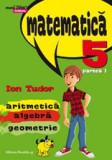 Mate 2000 Initiere - Matematica. Aritmetica, Algebra, Geometrie. Clasa a V-a. Partea I (anul scolar 2015-2016)