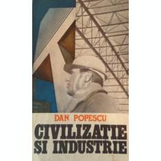 Civilizatie si industrie