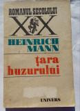(C457) HEINRICH MANN - TARA HUZURULUI