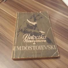 NETOCIKA NEZVANOVA-F.M DOSTOIEVSKI CARTEA RUSA 1956