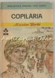 Copilaria - Maxim Gorki - Ilustratii: Gyorgy Mihail