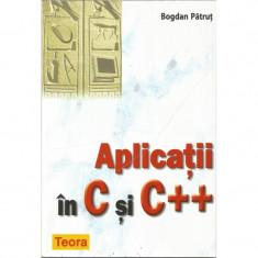 Aplicatii in C si C ++ - Bogdan Patrut