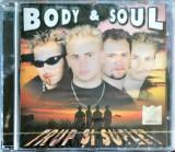 Body & Soul – Trup Și Suflet (1 CD sigilat)