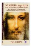 Evanghelia dupa Iisus, Paul Ferrini
