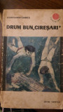 Ciresarii  Drum bun ciresari  Constantin Chirita 1966