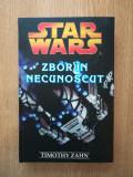 Cumpara ieftin TIMOTHY ZAHN - STAR WARS. ZBOR IN NECUNOSCUT (2007, editie cartonata)