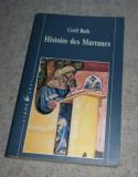 Histoire des marranes  / Cecil Roth