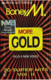 Caseta Boney M. – More Gold (20 Super Hits Vol. II Plus 4 New Songs), originala
