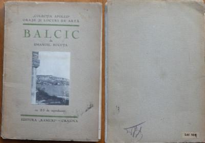 Emanoil Bucuta , Balcic , cu 25 reproduceri , Craiova , 1931 , editia 1 foto