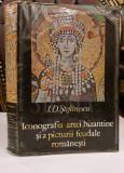I.D STEFANESCU - Iconografia artei bizantine si a picturii feudale romanesti