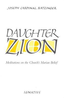 Daughter Zion: Meditations on the Church's Marian Belief foto