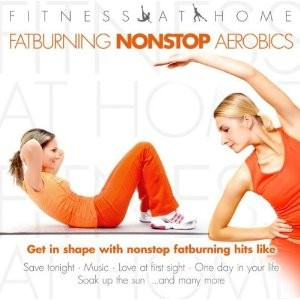 VARIOUS ARTISTS FITNESS AT HOME:FATBURNING NONSTOP AEROBIC(CD)