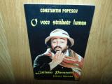 O VOCE STRABATE LUMEA -LUCIANO PAVAROTTI -CONSTANTIN POPESCU
