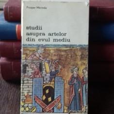 STUDII ASUPRA ARTELOR DIN EVUL MEDIU - PROSPER MERIMEE