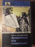 ANONIMA DE MIERCURI - RODICA OJOG-BRASOVEANU
