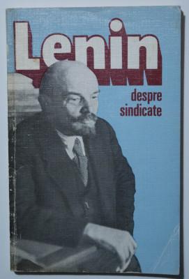 Lenin - Despre sindicate foto