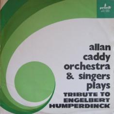 Allan Caddy Orchestra & Singers - Tribute To Engelbert Humperdinck (Vinyl)