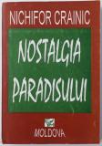 Nichifor Crainic - Nostalgia paradisului
