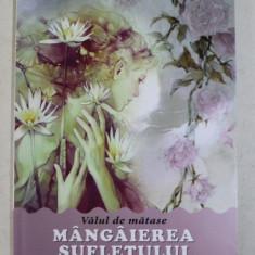 VALUL DE MATASE - MANGAIEREA SUFLETULUI de MASHA ALEXANDROVNA , 2019