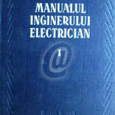 Manualul inginerului electrician, vol. 1