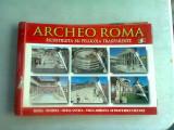 ARCHEO ROMA. RECONSTRUITA SU PELLLICOLA TRANSPARENTE
