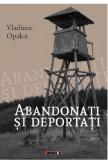 Abandonati si Deportati | Vladimir Opalcu