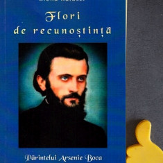 Flori de recunostinta versuri Parintelui Arsenie Boca  Elena Kaluczi
