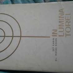 IN LUMINA TOREI DE MOSES ROSEN ED LUX