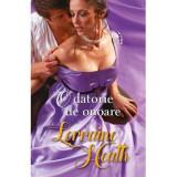 O datorie de onoare | Lorraine Heath