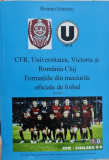 CFR UNIVERSITATEA VICTORIA ROMANIA CLUJ FORMATIILE DIN MECIURILE OFICIALE FOTBAL, 2020