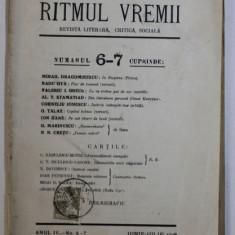 RITMUL VREMII - REVISTA LITERARA , CRITICA , SOCIALA , ANUL IV , No. 6 - 7, IUNIE - IULIE , 1928