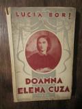 Doamna Elena Cuza - Lucia Borș