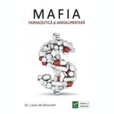 Mafia farmaceutică și agro-alimentară