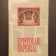 EPISTOLAR IMPERIAL - DAN NEGRESCU