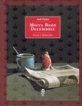 Micul rege Decembrie