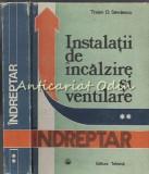 Instalatii De Incalzire Si Ventilare II - Traian D. Savulescu