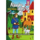 Aleodor Imparat - prima mea carte de colorat. Coloram si invatam sa citim cu litere de tipar - Petre Ispirescu