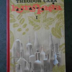 TEODOR CABA - HOMEOPATIA volumul 1