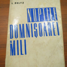 Isac Peltz - Scrieri - Noptile Domnisoarei Mili - autograf dedicatie 1969