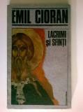 Emil Cioran - Lacrimi si sfinti {Humanitas, 1991}