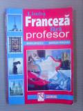 Limba franceza fara profesor - M. BRAIESCU si M. PERISANU