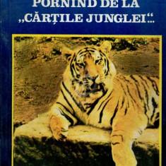Pornind de la Cartile junglei. Pledoarie pentru echilibru ecologic
