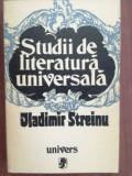 Studii de literatura universala- Vladimir Streinu