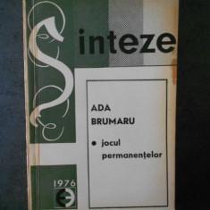 ADA BRUMARU - JOCUL PERMANENTELOR