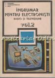 Indrumar Pentru Electronisti. Radio Si Televiziune II - C. Gazdaru