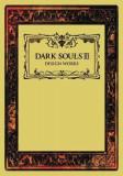 Dark Souls III: Design Works